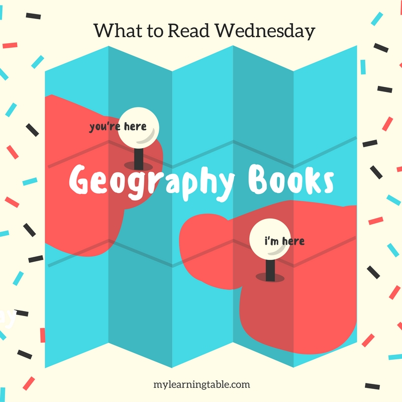 Geography Books for Kids mylearningtable.com
