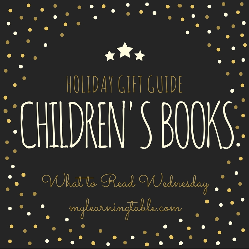 Children's Books Holiday Gift Guide mylearningtable.com