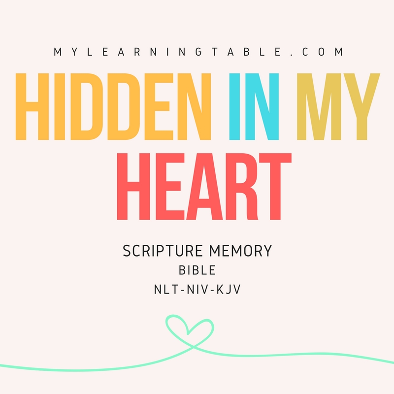 HIDDEN IN MY HEART Scripture Memory BIBLE mylearningtable.com