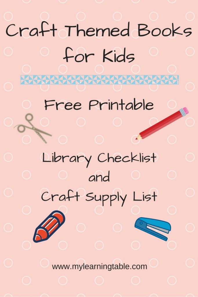 Craft Themed Books for Kids Free Printable Checklists mylearningtable.com