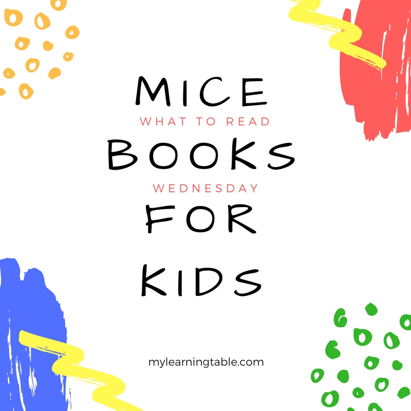 Mice Books for Kids mylearningtable.com