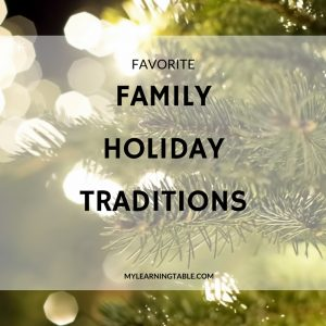 Favorite Family Holiday Traditions