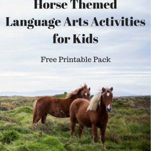 Free Printable Horse Themed Language Arts Activities for Kids mylearningtable.com