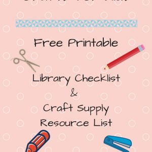 Crafts for Kids Resource List: Free Printable mylearningtable.com