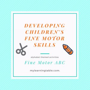 Developing Children's Fine Motor Skills