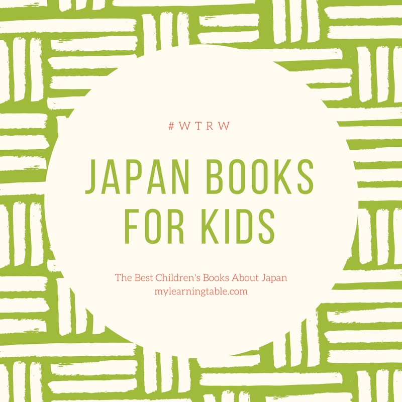 Japan Books For Kids #wtrw mylearningtable.com