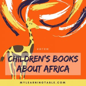 What to Read Wednesday: Children's Books About Africa