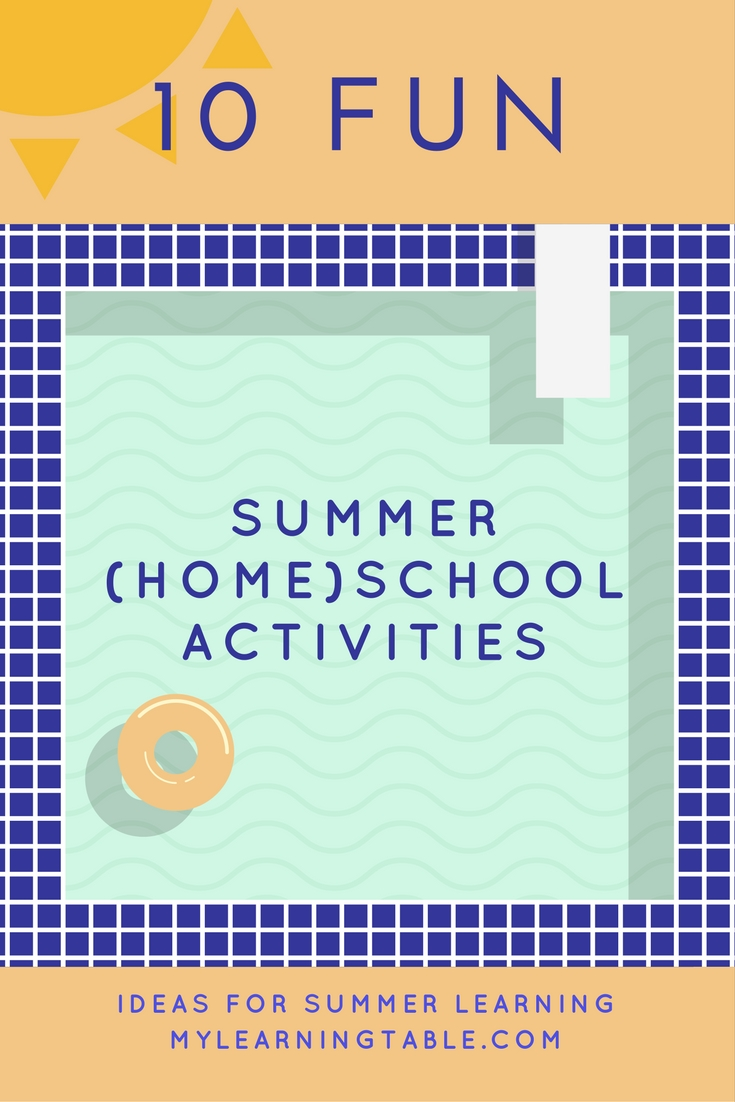10 Fun Summer Activities for Kids for summer school or homeschool