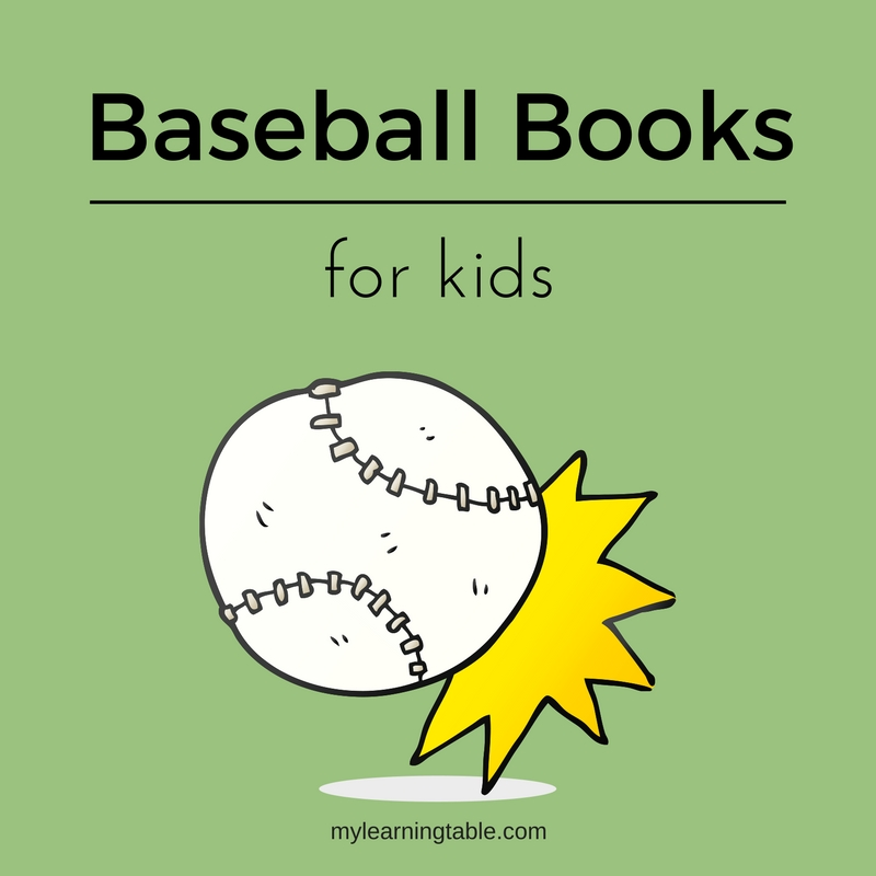 The best baseball themed children's books unit study idea for homeschool -- mylearningtable.com