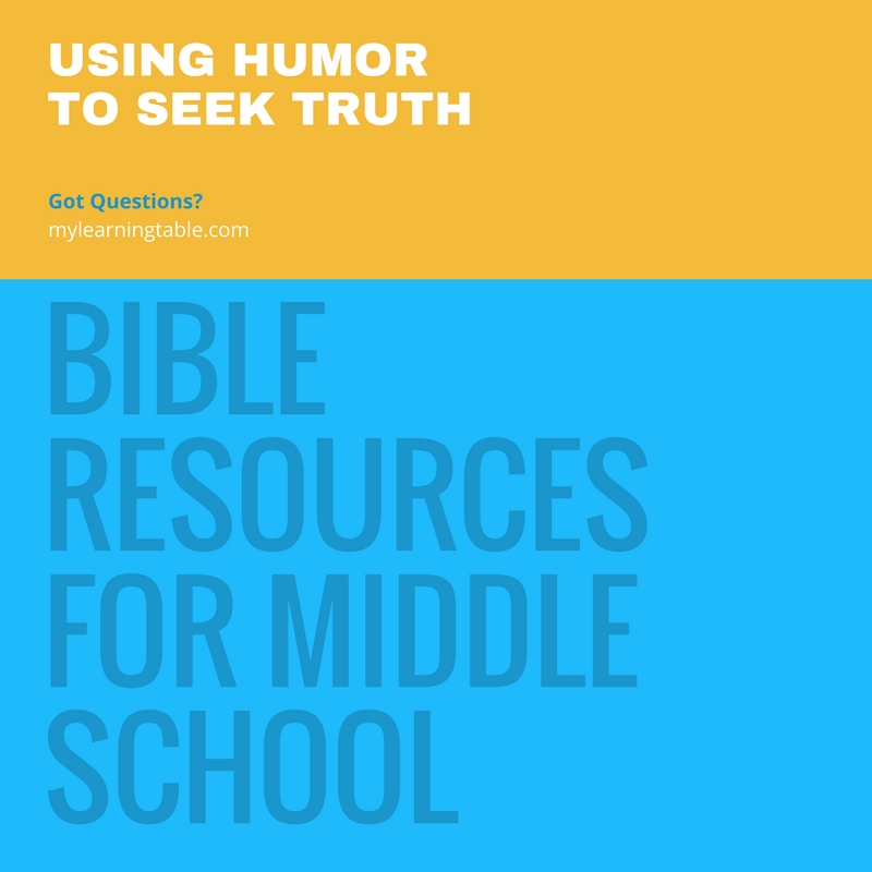 Using Humor to Seek Truth: Bible Resources for Middle School