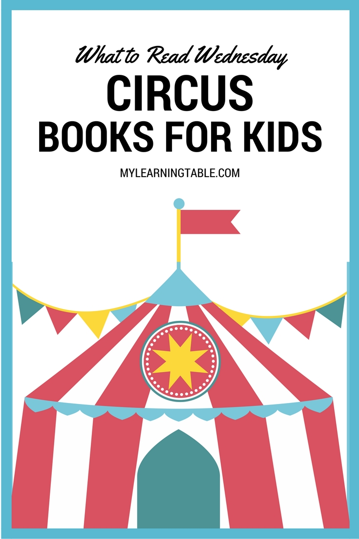 Circus themed books for kids. Great list for unit studies and field trips for themed reading.