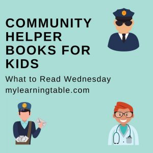 What to Read Wednesday: Community Helper Books for Kids