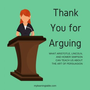 Teaching the Art of Persuasion: Thank You for Arguing
