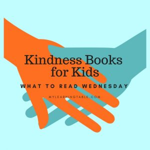 What to Read Wednesday: Kindness Books for Kids