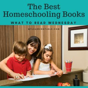 What to Read Wednesday: Homeschooling Books