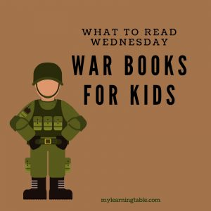 What to Read Wednesday: War Books for Kids