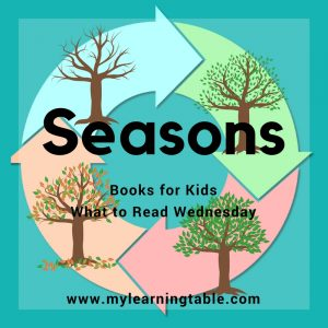 What to Read Wednesday: Seasons Books for Kids