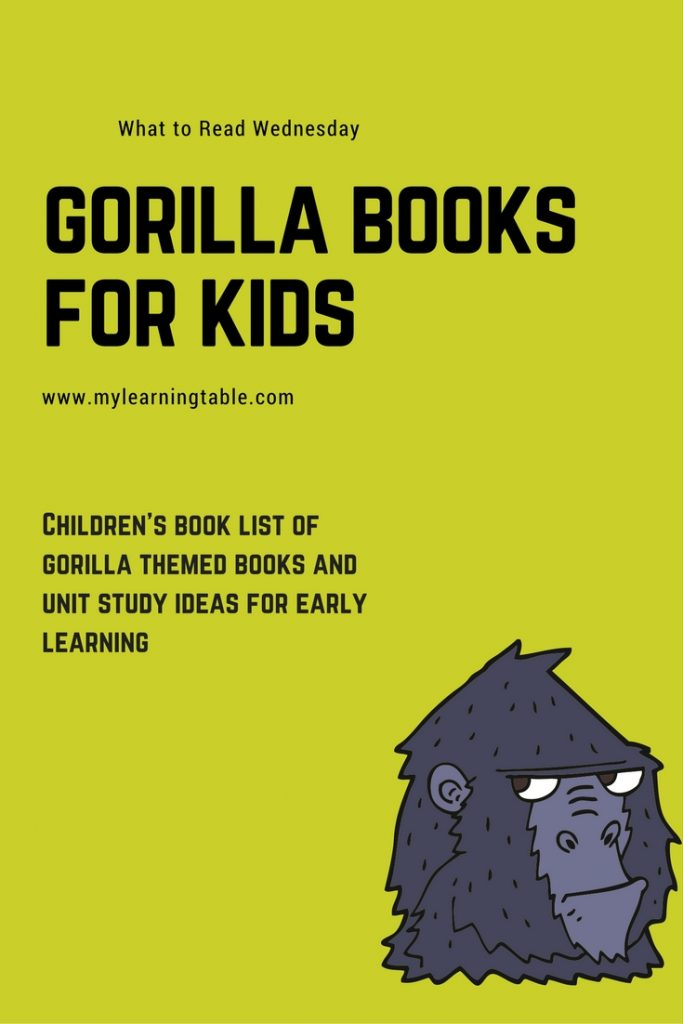 The best gorilla books for kids; children's literature unit study ideas; homeschool.