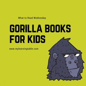 What to Read Wednesday: Gorilla Books for Kids
