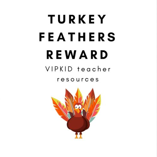 This full-color printable includes 2 turkey pages and colorful feather rewards, ready to print and laminate. Plus, instructions and idea starters for using this reward system in your VIPKID classes. If you would like to learn more about becoming a VIPKID teacher, or if you are looking for help going through the interview and mock class process, use my referral link! You must have a bachelors degree and be a native English speaker. See if it is a good fit for you. My application link is: https://t.vipkid.com.cn/?refereeId=8639834&refersourceid=a01