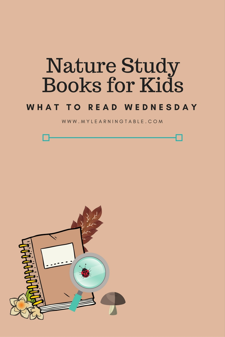 The best nature study books for kids. Resources for unit study ideas and homeschool science exploration.
