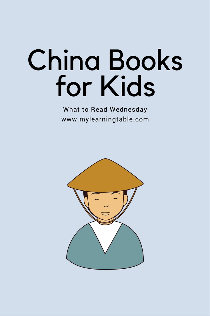 The best China books for kids on What to Read Wednesday. Homeschool history unit study ideas, children's literature, multicultural books