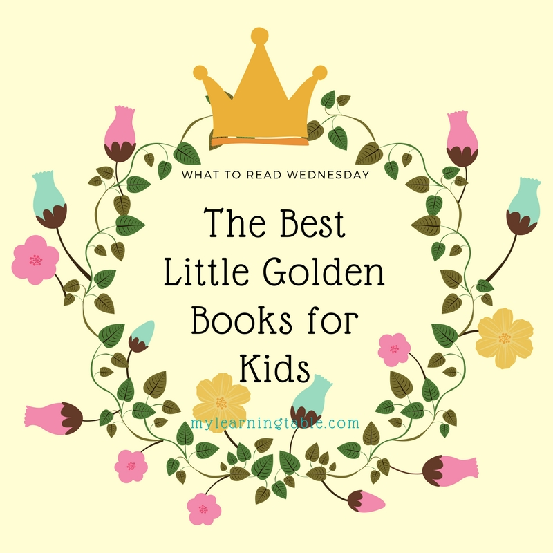What to Read Wednesday--The best Little Golden Books for Kids: homeschool unit study resource idea list.
