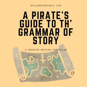 Creative Writing with A Pirate's Guide t' th' Grammar of Story
