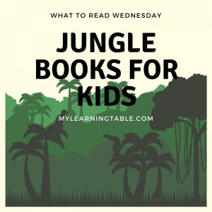 What to Read Wednesday: Jungle Books for Kids