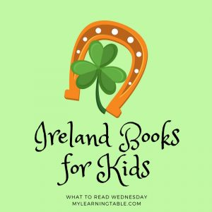 What to Read Wednesday: Ireland Books for Kids