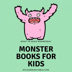 What to Read Wednesday: Monster Books for Kids