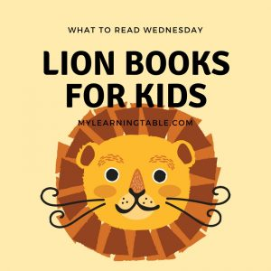 What to Read Wednesday: Lion Books for Kids