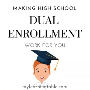 Making Dual Enrollment Work for You