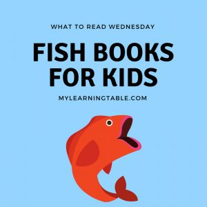 What to Read Wednesday: Fish Books for Kids