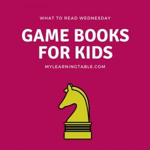 What to Read Wednesday: Game Books for Kids