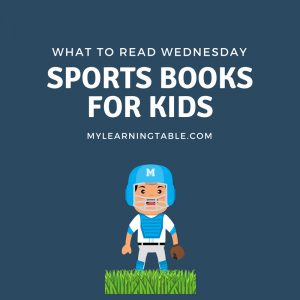 What to Read Wednesday: Sports Books for Kids