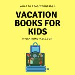 Vacation Books for Kids