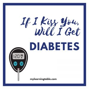 If I Kiss You, Will I Get Diabetes? is a personal account of growing up with a chronic illness, while navigating all the typical issues of growing up
