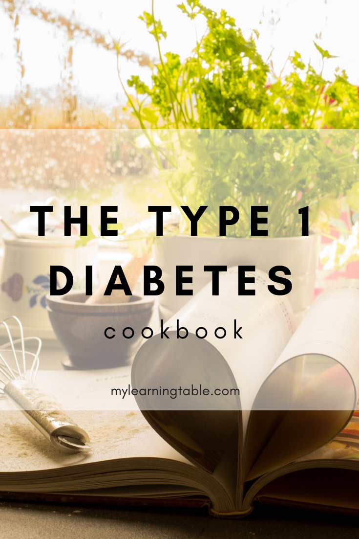 The Type 1 Diabetes Cookbook: Easy Recipes for Balanced Meals and Healthy Living by Laurie Block is a wonderful resource for making diabetes easier to manage.