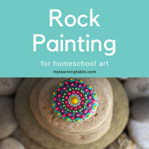 rock painting for homeschool art