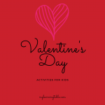 Valentine's Day Activities for Kids mylearningtable.com