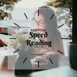 Speed reading techniques are essential for high school and college success