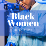 Bold stories of black women in science
