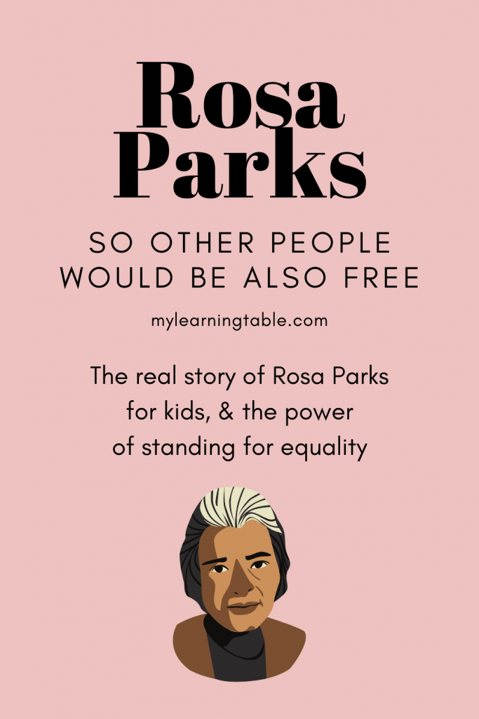 The real story of Rosa Parks for kids, and the power of standing for equality