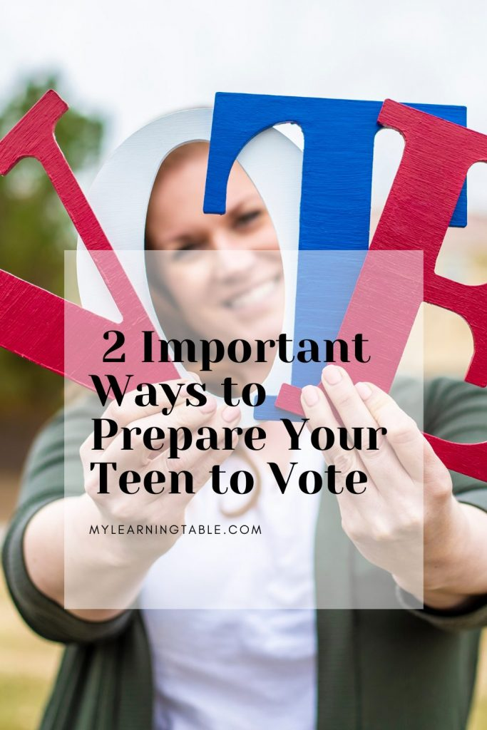 2 important ways to prepare your teen to vote.